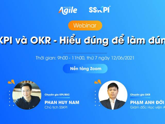 """Full recap: Webinar """"KPI và OKR: Hiểu đúng để làm đúng"""""""